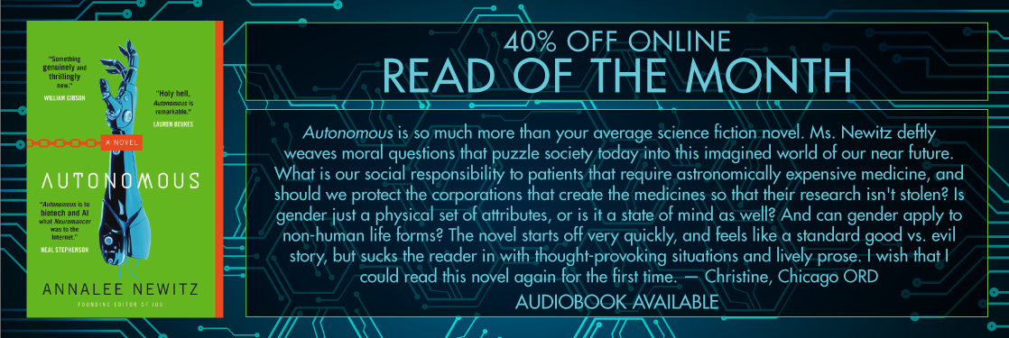 Autonomous by Annalee Newitz Read of the Month