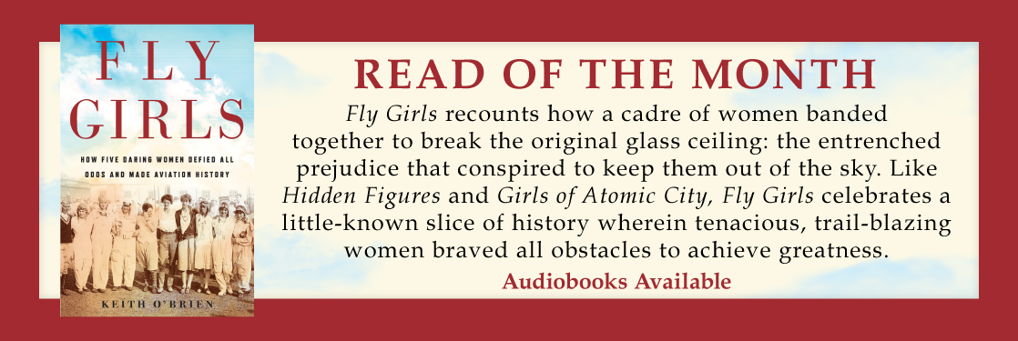 Fly Girls Keith O'Brien Read of the Month