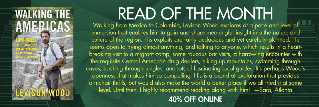 Walking the Americas by Levison Wood Read of the Month